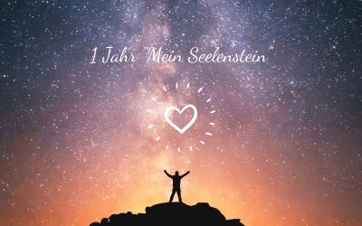 """1 Jahr """"Mein Seelenstein"""""""