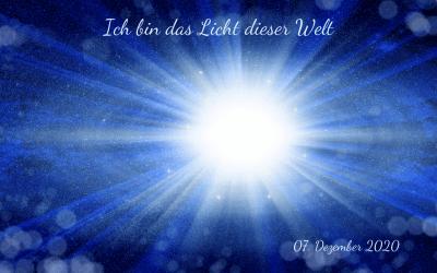 Ich bin das Licht dieser Welt!